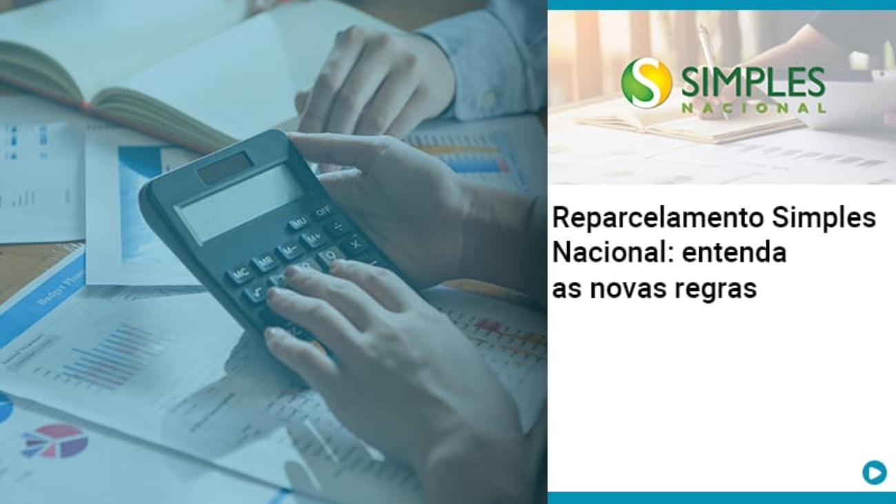 Reparcelamento Simples Nacional Entenda As Novas Regras - Acredit