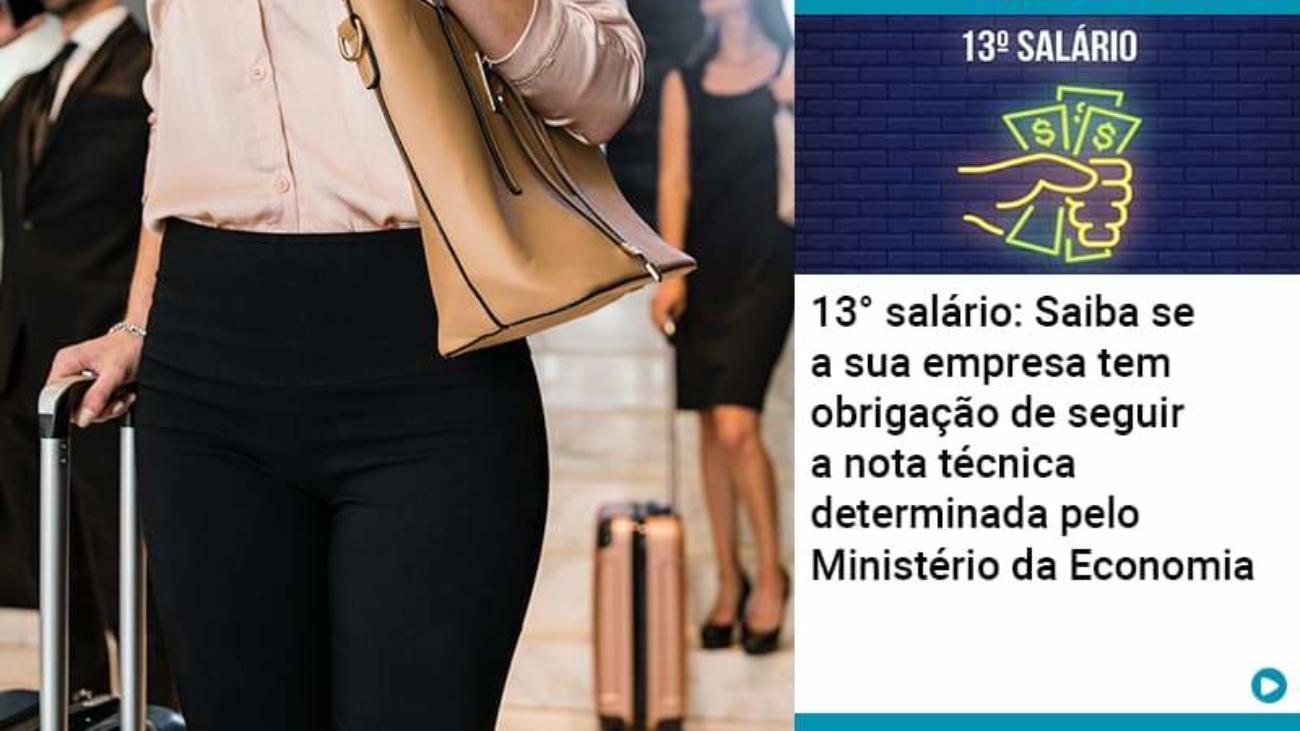 13 Salario Saiba Se A Sua Empresa Tem Obrigacao De Seguir A Nota Tecnica Determinada Pelo Ministerio Da Economica - Acredit