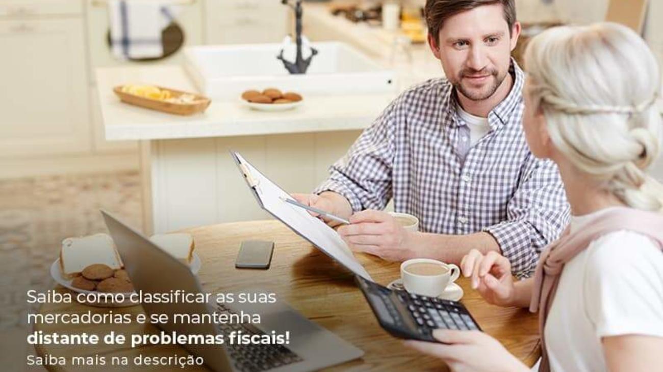 Saiba Como Classificar As Suas Mercadorias E Se Mantenha Distande De Problemas Fiscais Saiba Mais Na Descricao Post 1 - Acredit