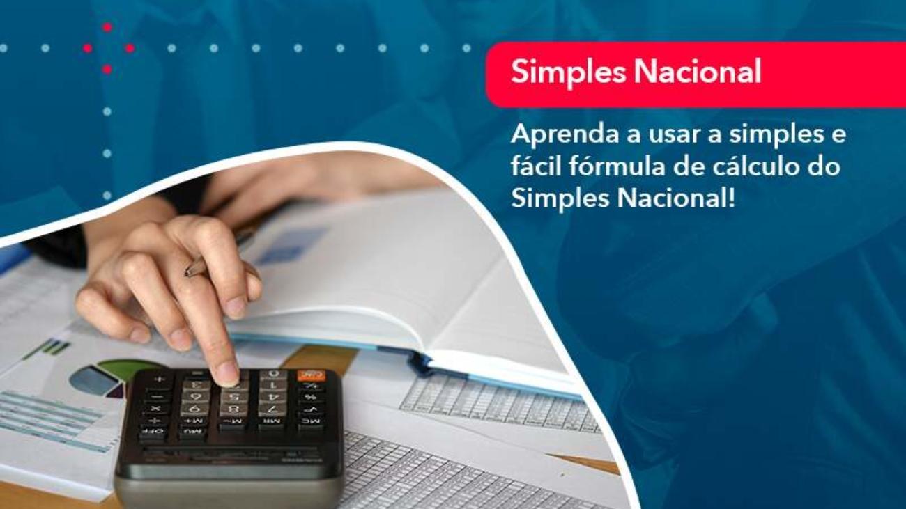 Aprenda A Usar A Simples E Facil Formula De Calculo Do Simples Nacional - Acredit