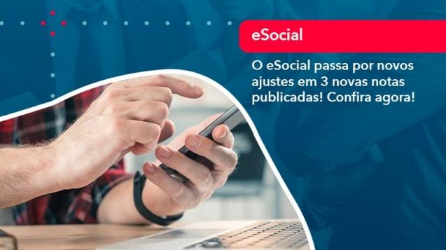O E Social Passa Por Novos Ajustes Em 3 Novas Notas Publicadas Confira Agora (1) - Acredit