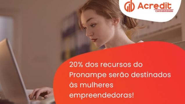 20% Dos Recursos Do Pronampe Serão Destinados às Mulheres Empreendedoras Acredit - Acredit